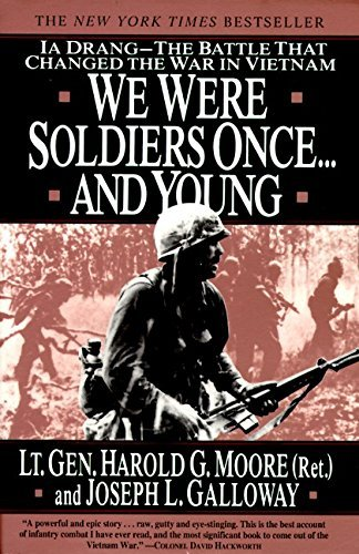 9780060093006: We Were Soldiers Once: Ia Drang--The Battle That Changed the War in Vietnam