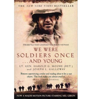 9780060093006: We Were Soldiers Once... and Young: Ia Drang- The Battle That Changed the War in Vietnam