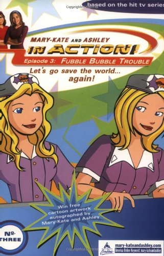 9780060093044: Fubble Bubble Trouble (Mary-Kate and Ashley In Action!, Bk. 3)