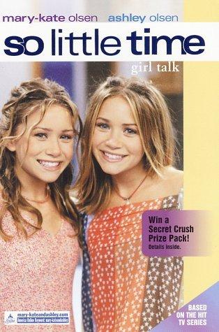 9780060093112: Girl Talk (So Little Time #7)