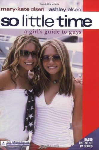 9780060093143: So Little Time #10: A Girl's Guide to Guys