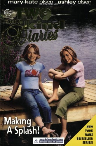 9780060093266: Making a Splash (Two of a Kind Diaries #30, Mary-Kate and Ashley olsen)