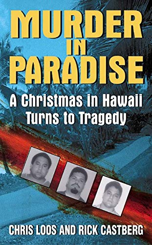 9780060093464: Murder in Paradise: A Christmas in Hawaii Turns to Tragedy (Avon True Crime)