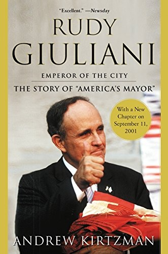 9780060093891: Rudy Giuliani: Emperor of the City