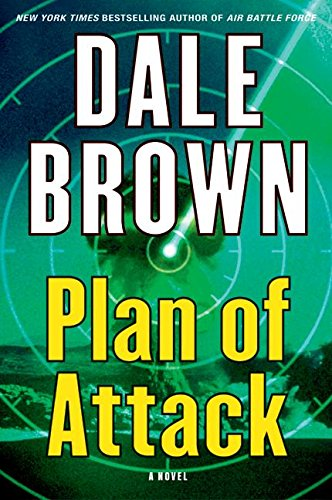 9780060094119: Plan of Attack: A Novel (Brown, Dale)