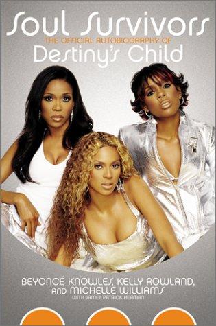 9780060094171: Soul Survivors: The Official Autobiography of Destiny's Child