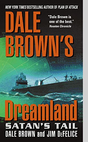 9780060094416: Satan's Tail (Dale Brown's Dreamland)