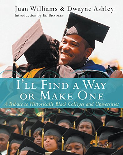 9780060094539: I'll Find a Way or Make One: A Tribute to Historically Black Colleges and Universities