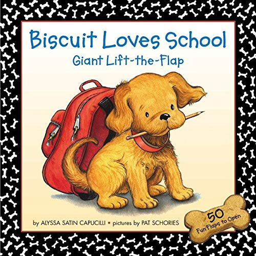 9780060094546: Biscuit Loves School Giant Lift-the-Flap