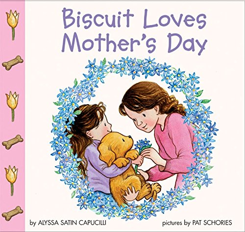 9780060094621: Biscuit Loves Mother's Day (Biscuit)