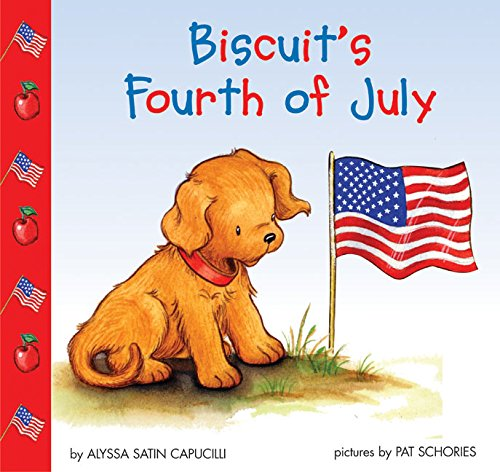 9780060094645: Biscuit's Fourth of July