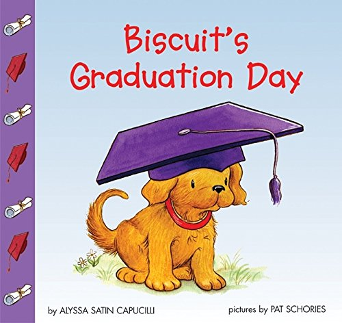 9780060094652: Biscuit's Graduation Day