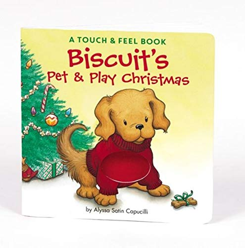 9780060094706: Biscuit's Pet & Play Christmas: A Touch & Feel Book