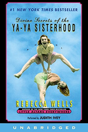 9780060094812: Divine Secrets of the Ya-Ya Sisterhood: A Novel