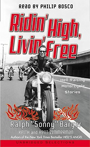 9780060095222: Title: Ridin High Livin Free HellRaising Motorcycle Stori