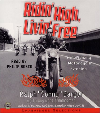 9780060095239: Ridin' High, Livin' Free: Hell-Raising Motorcycle Stories