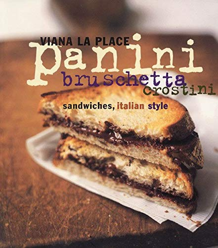 9780060095727: Panini, Bruschetta, Crostini: Sandwiches, Italian Style