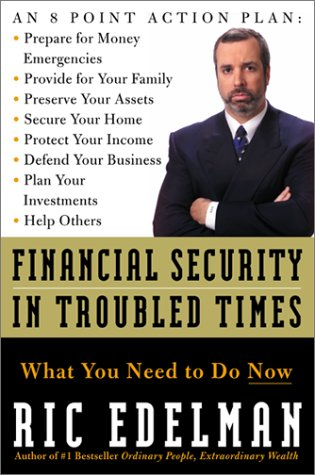9780060095758: Financial Security in Troubled Times: What You Need to Do Now