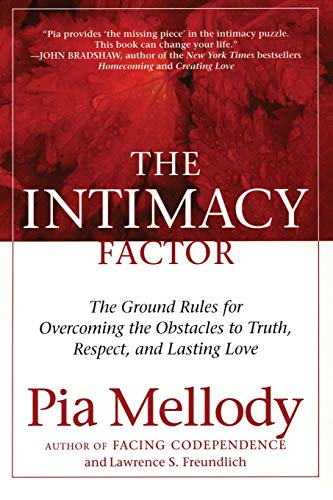 9780060095802: Intimacy Factor: The Ground Rules for Overcoming the Obstacles to Truth, Respect, and Lasting Love