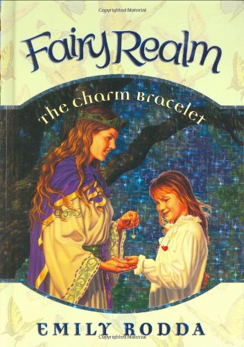 9780060095833: The Charm Bracelet (Fairy Realm, No. 1)