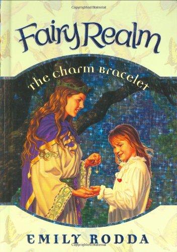 9780060095833: The Charm Bracelet (Fairy Realm, No. 1)