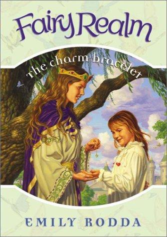 9780060095840: Fairy Realm #1: The Charm Bracelet