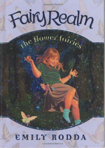 The Flower Fairies (Fairy Realm, Book 2)