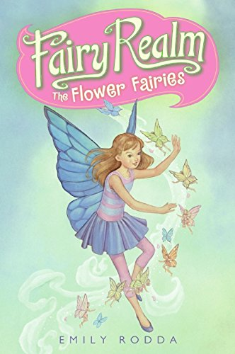 Fairy Realm #2: The Flower Fairies (0060095881) by Rodda, Emily