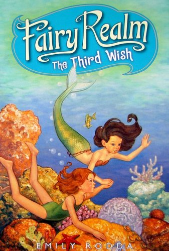 9780060095918: Fairy Realm #3: The Third Wish