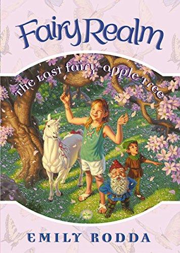 9780060095925: The Last Fairy-Apple Tree (Fairy Realm, No. 4)
