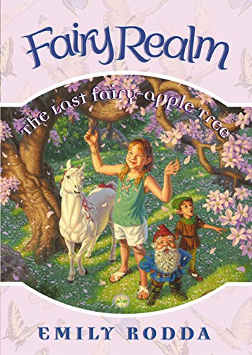 9780060095925: The Last Fairy-Apple Tree (Fairy Realm, No. 4)