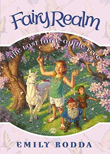 9780060095932: Fairy Realm #4: The Last Fairy-Apple Tree