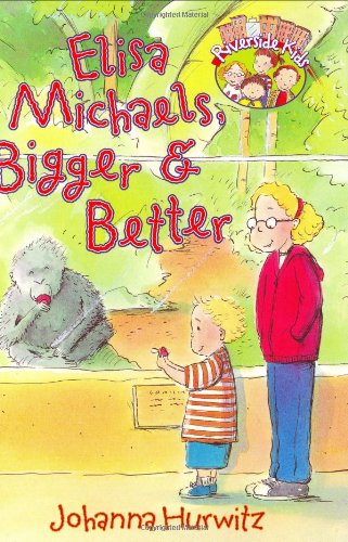 9780060096014: Elisa Michaels, Bigger & Better (Riverside Kids)