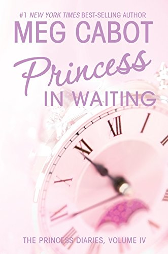 Princess in Waiting: The Princess Diaries, Volume IV