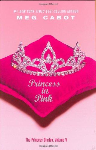 9780060096106: Princess in Pink: 5 (The Princess Diaries)