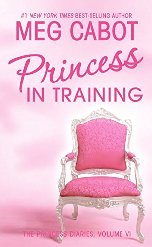 9780060096151: Princess in Training (Princess Diaries)