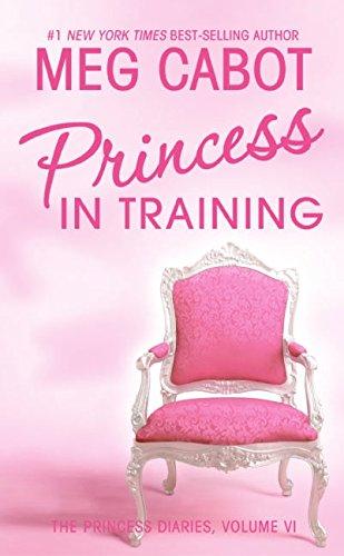 9780060096151: Princess Diaries, Volume VI: Princess in Training, The (Princess Diaries (Quality))