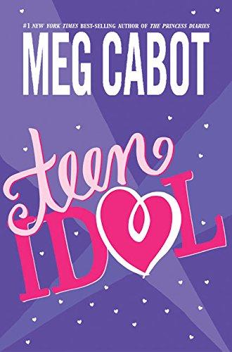 Teen Idol **Signed**: Cabot, Meg