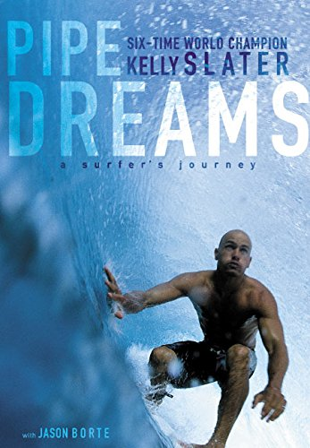 9780060096298: Pipe Dreams: A Surfer's Journey