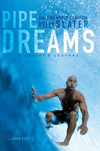 9780060096311: Pipe Dreams: A Surfer's Journey