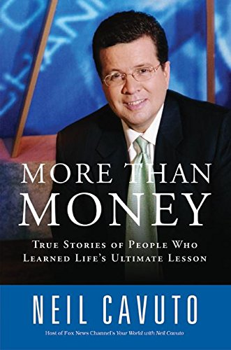 9780060096434: More Than Money: True Stories of People Who Learned Life's Ultimate Lesson