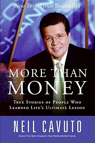 9780060096441: More Than Money: True Stories of People Who Learned Life's Ultimate Lesson