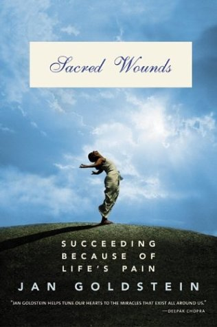 9780060096588: Sacred Wounds: Succeeding Because of Life's Pain