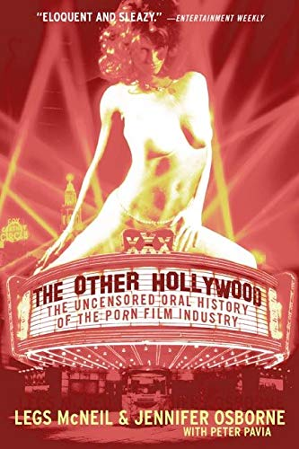 9780060096601: The Other Hollywood: The Uncensored Oral History of the Porn Film Industry