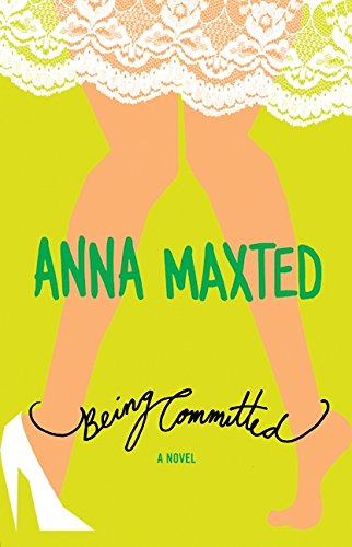 9780060096694: Being Committed: A Novel