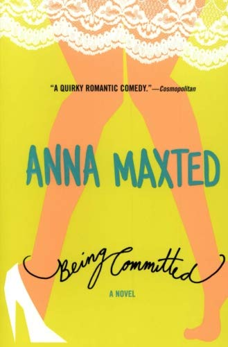 9780060096700: Being Committed: A Novel