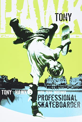 PROFESSIONAL SKATEBOARDER ** Signed First Edition **: Tony Hawk