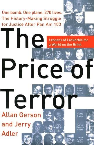 9780060097271: The Price of Terror : One Bomb, One Plane, 270 Lives, the History-Making Struggle for Justice After Pan Am 103