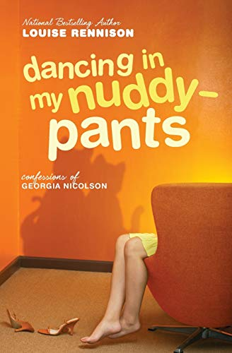9780060097486: Dancing in My Nuddy-Pants: Even Further Confessions of Georgia Nicolson (Confessions of Georgia Nicolson, Book 4)