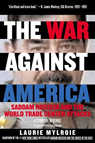 The War Against America: Saddam Hussein and the World Trade Center Attacks: A Study of Revenge